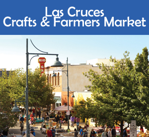 Nationally Recognized and Award Winning Las Cruces Farmers and Crafts Market