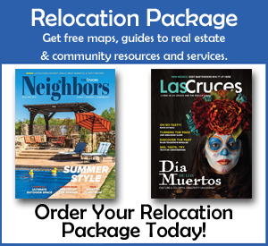 Send for FREE Comprehensive Las Cruces relocation package, Las Cruces maps, guides to Las Cruces community resources and services, Las Cruces Real Estate Guide