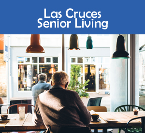 Las Cruces senior living activities, senior living facilities in Las Cruces, NM, active senior living in Las Cruces NM