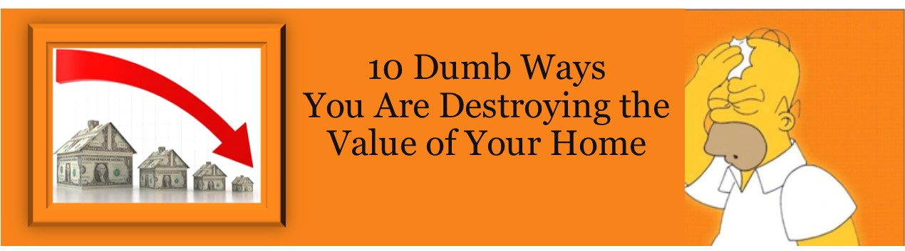 article title image If you want to sell your home...don't do any of these dumb things
