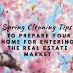 Spring Tips Before Listing Your Home