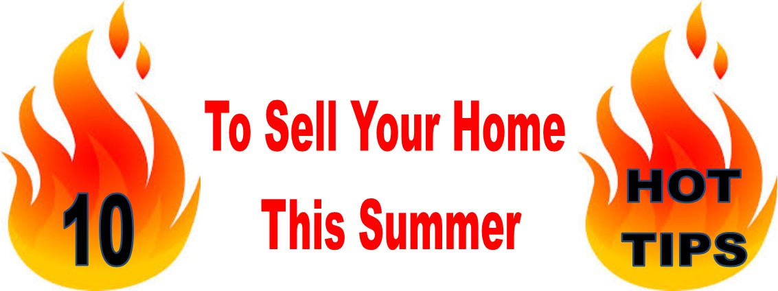 10 tips to sell your home in the summer