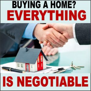 everything is negotiable when buying a home