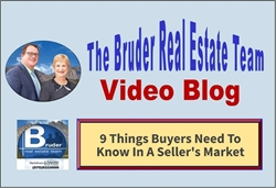 9 things a Buyer needs to know in a Seller's Market
